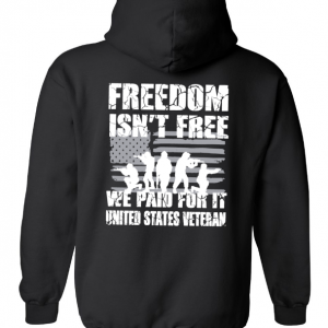 Freedom Isn't Free Hoodie Black White